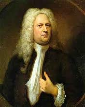 Georg Handel. Inveterate entrepreneur, gay, rich with recurrent impecuniosity, musical genius. (Courtesy: Wikipedia)