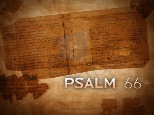 Psalm 66 (Courtesy: www.pastorgraphics.com)
