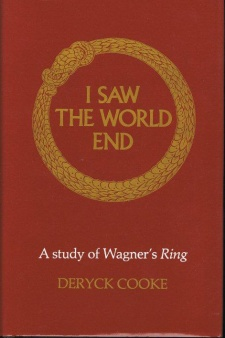 Deryck Cooke : I Saw the World End