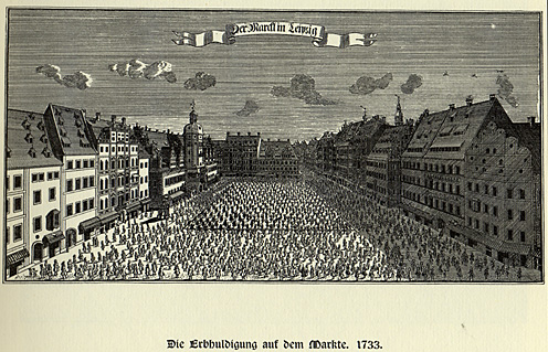 Loyalty Oath of the populace in the town square of Leipzig, July, 1733 (Courtesy journals.oregondigital.org