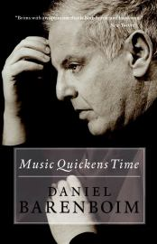 Daniel Barenboim : Music Quickens Time