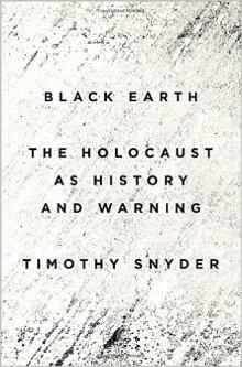 Timothy Snyder:  Black Earth (2015)