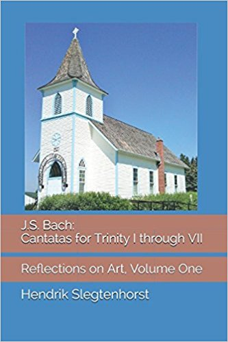 J.S. Bach: Cantatas for Trinity I through VII (Reflections on Art, Volume One), non-fiction, Enlora Press (Vancouver, BC), 2017.