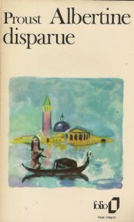 Marcel Proust : Albertine disparue